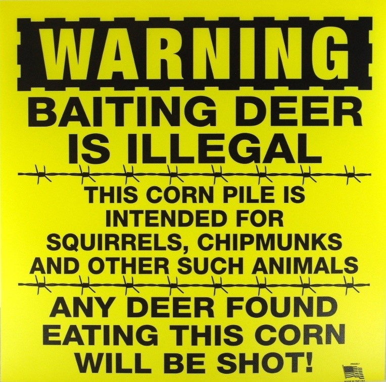 WARNING Baiting Deer Is Illegal